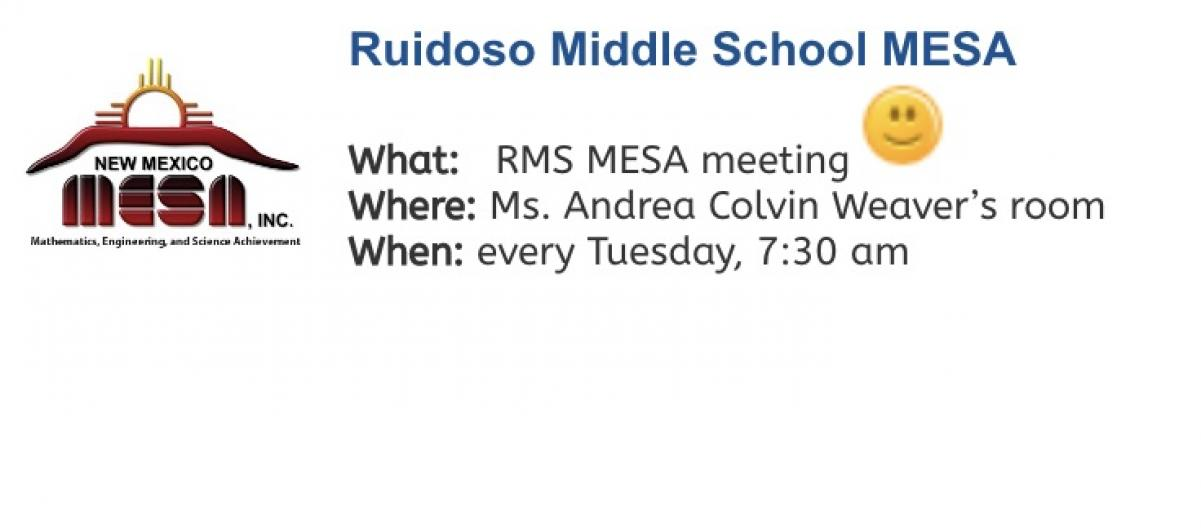 RMS MESA meets every Tuesday